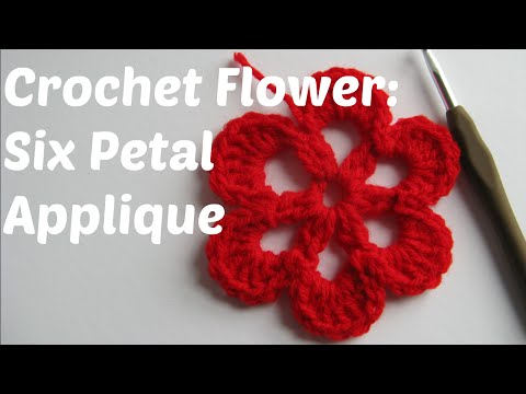 Crochet Flower tutorial: six petal applique - Beginner Series
