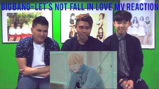 getlinkyoutube.com-BIGBANG - LET'S NOT FALL IN LOVE MV REACTION (FUNNY FANBOYS)