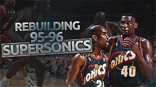 NBA 2K16 Rebuilding Historic Teams: The '95-'96 Seattle SuperSonics!