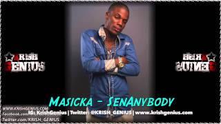Masicka - Sen Anybody