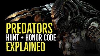 PREDATORS (HUNT + HONOR CODE Explained)
