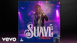 Alkaline - Suave (Official Audio) width=