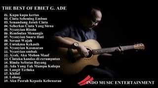 Ebiet G  Ade Full Album | Lagu POP Nostalgia Lawas Indonesia Terbaru 2015