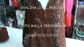 "getlinkyoutube.com-COMO TEJER CHALINA, CHAL, REBOSO RECTANGULAR PUNTO MALLA ""V"" TRIANGULAR GANCHILLO CROCHET"