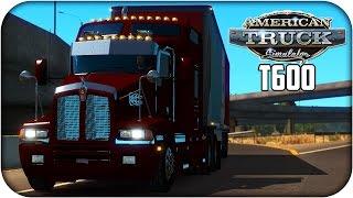 getlinkyoutube.com-Kenworth T600 | American Truck Simulator | 1.4 - 1.5