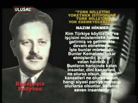 Nazim Hikmet- Turk Milletini Yok Edemezler. 1954 Budapeste Radyosu