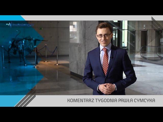 Paweł Cymcyk, #45 KOMENTARZ TYGODNIA (18.11.2016)
