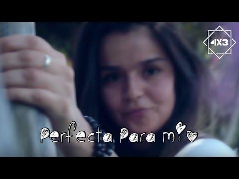 Perfecta Para Mi de 4x3 Letra y Video