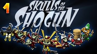 getlinkyoutube.com-Skulls of the Shogun - Ep.1 - Stratège de la Mort avec TheFantasio974