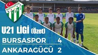 U21 Ligi: Bursaspor 4-2 Ankaragücü (Özet)