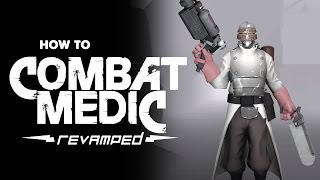 getlinkyoutube.com-ArraySeven: How To Combat Medic; Revamped