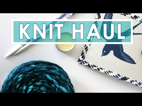 My Knitting Haul | Stitches West 2017