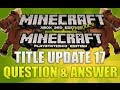 """Minecraft Xbox 360 & PS3 Title Update 17"" Question And Answer Horse Coding Found?? Episode 8"