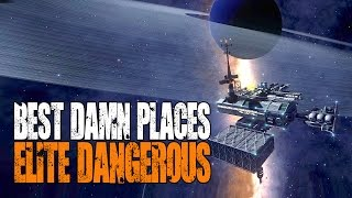"Elite: Dangerous - Best Damn Places in the Galaxy - ""Amazing Stations"""