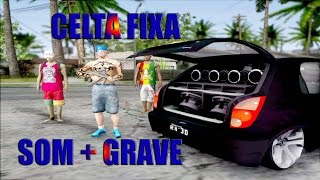 getlinkyoutube.com-GTA SA / Celta Fixa + Matando uns Gangster + ♠Som automotivo ♠Grave♠