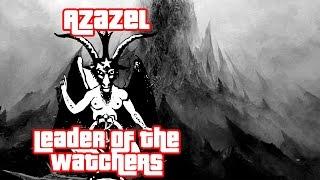 getlinkyoutube.com-Azazel Leader of the Watchers - Book of Enoch- Gary Wayne - Genesis 6 Conspiracy-NowYouSeeTV