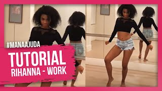 getlinkyoutube.com-WORK - RIHANNA FEAT DRAKE / TUTORIAL COREOGRAFIA