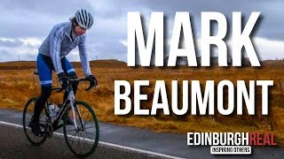 Mark Beaumont - The Man Who Cycled The World | Edinburgh Real