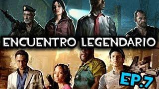 getlinkyoutube.com-ENCUENTRO LEGENDARIO! | Left 4 Dead 2 | Ep.7 |