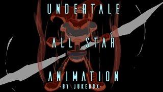 getlinkyoutube.com-UNDERTALE ALL STAR ANIMATION - by Jukebox