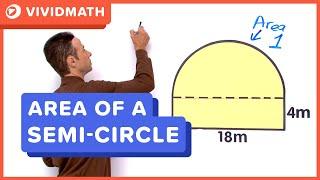 Area Of A Semi - Circle