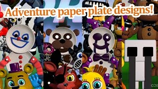 getlinkyoutube.com-Adventure paper plate designs join the party! FNAF world news!