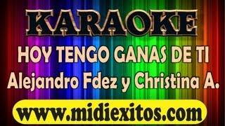 getlinkyoutube.com-KARAOKE - HOY TENGO GANAS DE TI - ALEJANDRO FERNANDEZ Y CHRISTINA AGUILERA