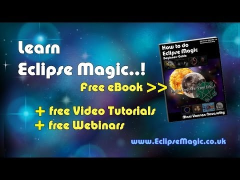 How to do Eclipse magic! FREE eBook & Video Tutorials (2014)