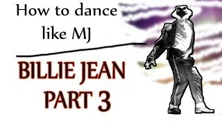 getlinkyoutube.com-How to Dance Like Michael Jackson - Billie Jean Moonwalk Move Set | PART 3 - MJ Dance Lesson