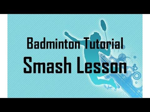 Badminton Smash Lesson