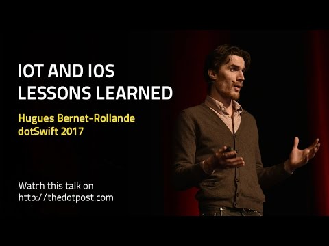 IoT and iOS - Lessons Learned