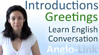 getlinkyoutube.com-Introductions & Greetings - Learn English Conversation