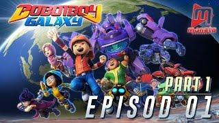 getlinkyoutube.com-BoBoiBoy Galaxy - Episod 01 (Part 1)