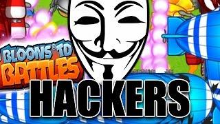 getlinkyoutube.com-HACKERS, HACKERS EVERYWHERE! | Bloons TD Battles | Insane Highscore Arena Battles!