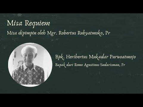 Gambar Misa Requiem Bapak Heribertus Mukadar Purwoatmojo