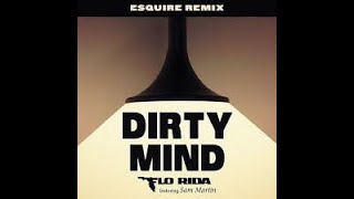 DIRTY MIND - FLORIDA FT  SAM MARTIN  karaoke version ( no vocal ) lyric