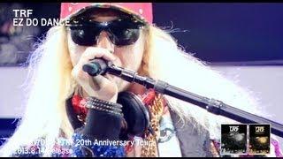 getlinkyoutube.com-TRF / EZ DO DANCE (TRF 20th Anniversary Tour)