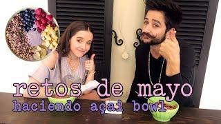 ACAI BOWL Y RETOS DE MAYO- Camilo y Evaluna