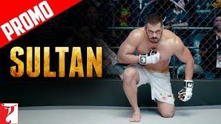 Fight for Redemption | Sultan | Promo | Salman Khan | Anushka Sharma