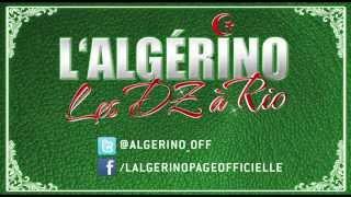 L'algerino - Les Dz A Rio