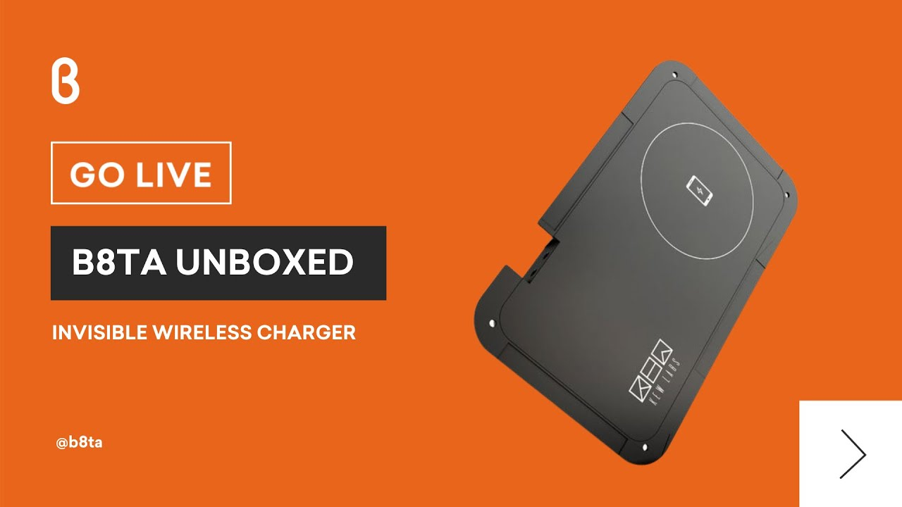 b8ta Unboxed featuring Invisible Wireless Charger by Kew Labs