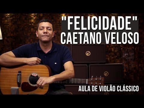 Caetano Veloso - Felicidade