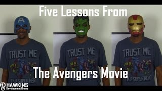 Five Lessons from The Avengers Movie | HawkDG