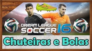 getlinkyoutube.com-Chuteiras e Bolas Dream League Soccer 2016 ?