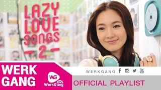 getlinkyoutube.com-รวมเพลงชิลฟังต่อเนื่อง (Lazy Love Songs 2)