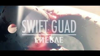 Swift Guad - Enervé