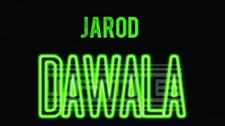 Jarod - Dawala