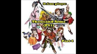 D.Lux plays: Thousand Arms (1998/PS1) Part 4: Meis first date with.....Sodina!