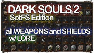 getlinkyoutube.com-DARK SOULS 2 all WEAPONS and SHIELDS w/ LORE SotFS Edition