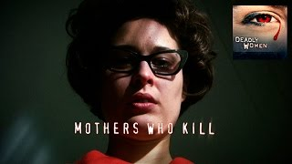 getlinkyoutube.com-DEADLY WOMEN | Mothers Who Kill | Waneta Hoyt | S3E10